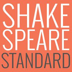 Shakespeare Standard